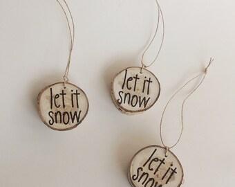 Let it Snow, Wood Slice Ornament, Aspen Slice Ornament, Woodburned Snowflake, Wood Slice Ornament, Natural Christmas, Rustic Christmas