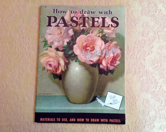 How to draw with Pastels Walter Foster Art Book