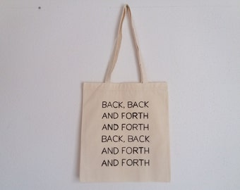 Back back and forth and forth, Wu Tang Clan Handpainted Tote Bag, Quote Tote, Long Handles Tote Bag, Made in Slovenia, Europe, by 3 Ptice