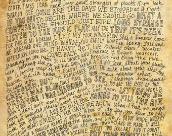 The Grateful Dead Lyrics and Quotes - 8x10 handdrawn and handlettered print on antiqued paper rock music lyrics