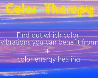 Color Therapy Reading + Energy Healing