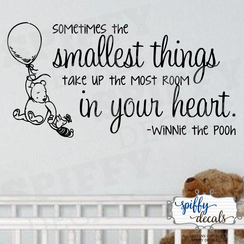Sometimes the Smallest Things take Up the Most Room in Your Heart Decal by SpiffyDecals