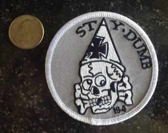 Stay Dumb Skull Patch - Embroidered and Printed