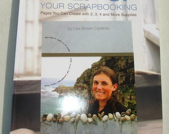 Step Up Your Scrapbooking By Lisa Brown Caveney