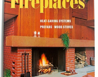 How to Plan and Build Fireplaces A Sunset Book midcentury 1970s interior design