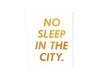 Sleep Sleep Print No Sleep No Sleep Print Sleep Art Sleep Gold Sleep Gold Print No Sleep Gold Print Sleep Decor Sleep Wall Decor Sleep Sign