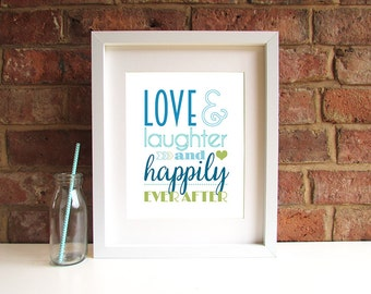 Love & laughter and happily ever after - 8x10 inch print - personalised wedding gift