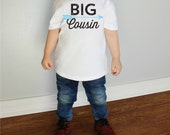 Big Cousin with Arrow Baby Bodysuit or Youth T Shirts More Colors Available