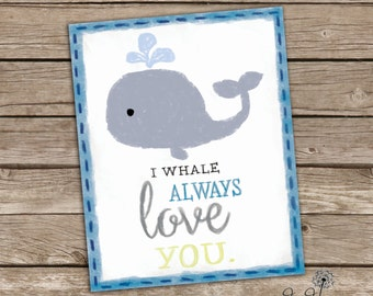 I Whale Always Love You Print | Printable Poster