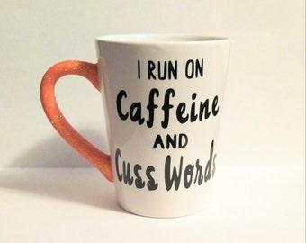 Caffeine and Cuss Words Mug