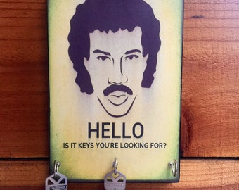 "SALE! Key Holder Today LiONEL RitCHIE  Key Holder & Wood Mounted Wall Art ""HELLO, Is It Keys You're Looking For?"" 2 Sizes Available!"