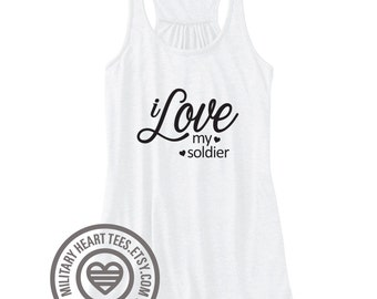 I love my Soldier Tank Top, Army Racerback tank top, army workout tank, army clothing, army gift, army wife or girlfriend tank top
