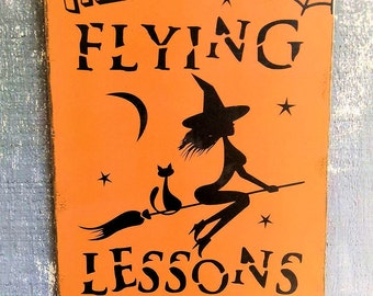 """HALLOWEEN Custom Rustic Style """"Free Flying Lessons"""" Sign - Seasonal Holiday Decor - Choose Your Colors"""