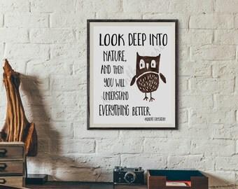 Nature print, Look Deep into Nature print, Albert Einstein quote, Instant Download, Owl Decor, Owl Art, Animal prints, Printable Art, Nature