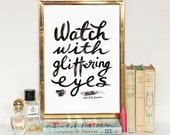 Nursery Decor - Typographic Print - Hand Lettering - Inspirational Poster - Roald Dahl Quote - Watch With Glittering Eyes - Positive Vibes