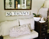 NO VACANCY Sign Farmhouse Decor Salvage Barn Wood Architectural Reclaimed White Chippy Paint Wall Rustic