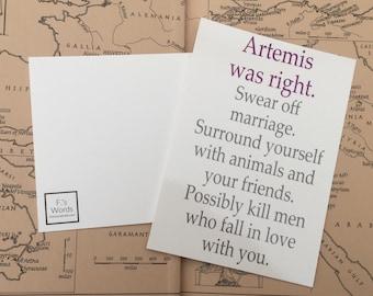 Artemis Was Right Funny Feminist Break Up/Divorce | Greek Goddess | Diana, Roman Mythology | Asexual, Aromantic Valentine's Self Love Print