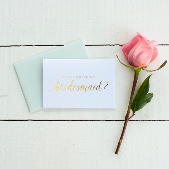 Gold Foil Will You Be My Bridesmaid card bridesmaid proposal bridal party gift bridesmaid gift wedding party card gold bridesmaid invitation