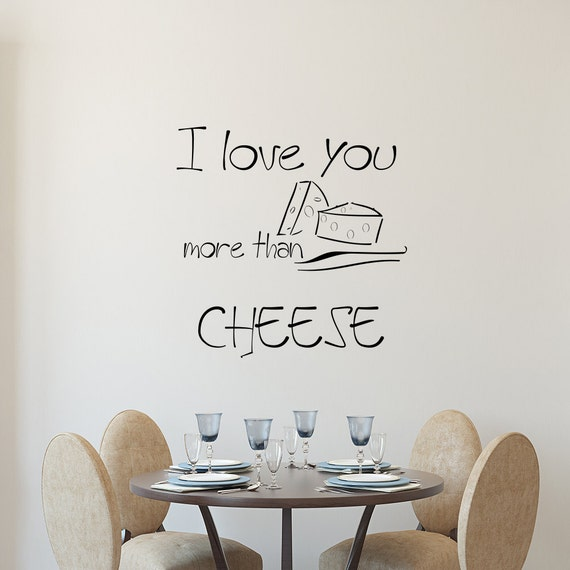 I Love You More Than Quotes: Wall Decals Quotes I Love You More Than CheeseVinyl Sticker