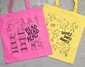Tote Bag Book Bag Market Bag Dance Dancing Reading Dog Screen Printed