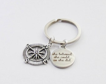 Quote Keychain, Compass Keychain, She Believed Keychain, Sister Keychain, Compass Key ring, She believed she could so she did quote keychain