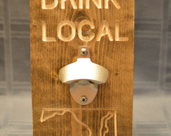 Maryland Bottle Opener. Drink Local. Wall Decor.