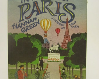 1985 In The City of Paris by Hannah Green Tony Chen Illustrations