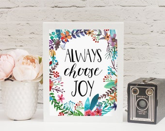 Choose Joy - Inspirational Quote - Inspirational Wall Art - Always Choose Joy - Joy Sign - Spring Decor - Motivational Wall Decor -PRINTABLE