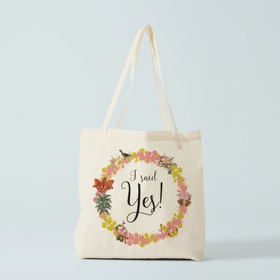 Tote Bag I Said Yes! Canvas bag, wedding bag, tote for bride, groceries bag for fiancée, bachelorette gift, bag for spouse, bag for bride.