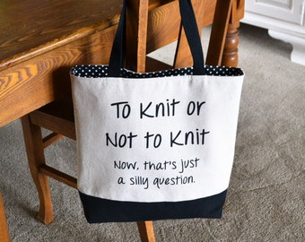 Knitter's Tote, Grandma Gift, Knitting Bag, Knitting Project Bag, Knitting Tote, Mother's Day, Knitters Tote , Funny Knitting Bag