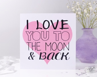 I Love You To The Moon And Back Heart Card - Love you to the moon and back  card - Anniversary card - moon and back card - love you card -