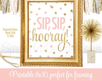 Sip Sip Hooray - Sip N See Party Sign, Baby Shower Sign, Monograms & Mimosas Bridal Shower Decor, Blush Pink Gold Glitter Printable 8x10