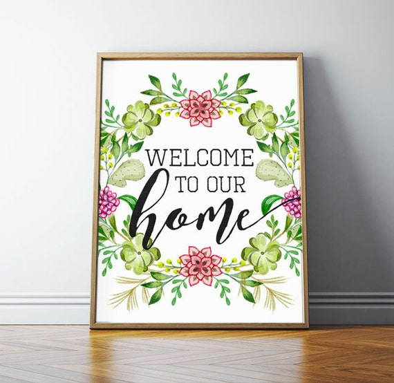 Printable Welcome Home Sign: Welcome Sign Welcome To Our Home Welcome By
