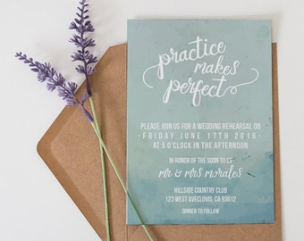 Printed OR Printable Rehearsal Invitation // Water Color