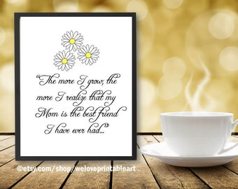 Daisies Mother's Day Gift, Mom Gift, Best Friend Mom, Mothers Day Gift from Daughter, Mothers Day Print, Printable Art, Mothers Day Quote