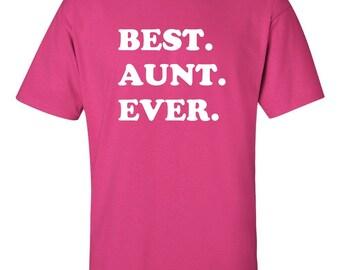 Best Aunt Ever Shirt - Best Aunt Ever Shirt - Gift for Aunt - New Aunt