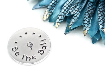 Be The Ball Hand Stamped Golf Ball Marker | Golf Gifts For Men | Fathers Day Gift | Dad Gifts | Dad Birthday Gift | Golf Gifts