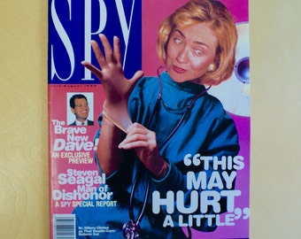 Vintage Hillary Clinton Magazine - 1993 Spy Magazine - Hillary Rodham Clinton - 2016 Election - Democratic Nominee Bernie Sanders Trump