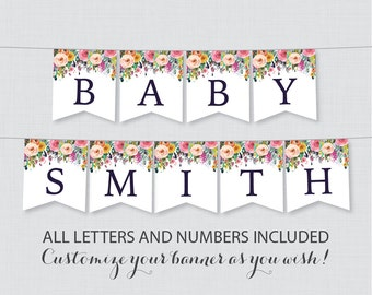Printable Floral Baby Shower Banner - Colorful Flower Shower Decor, Customizable DIY Banner Printable with ALL Letters And Numbers - 0025-B