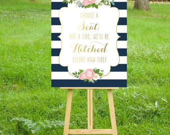 The KELLY . Ceremony Seating Reception Sign Choose a Seat Not a Side Navy Stripes Gold Calligraphy Rose Pink Peony . PRINTS Include Shipping