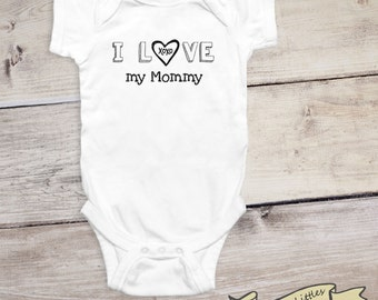 I Love My Mommy Baby Onesie®, Cute Gift for Mom, Personalized Mommy Gift, Mother's Day Gift