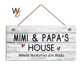 "MIMI & PAPA'S House Sign, Where Memories Are Made, Distressed Wall Art, Gift For Grandparents, Weatherproof, 5"" x 10"" Sign,"
