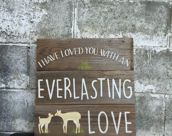 I Have Loved You With an Everlasting Love