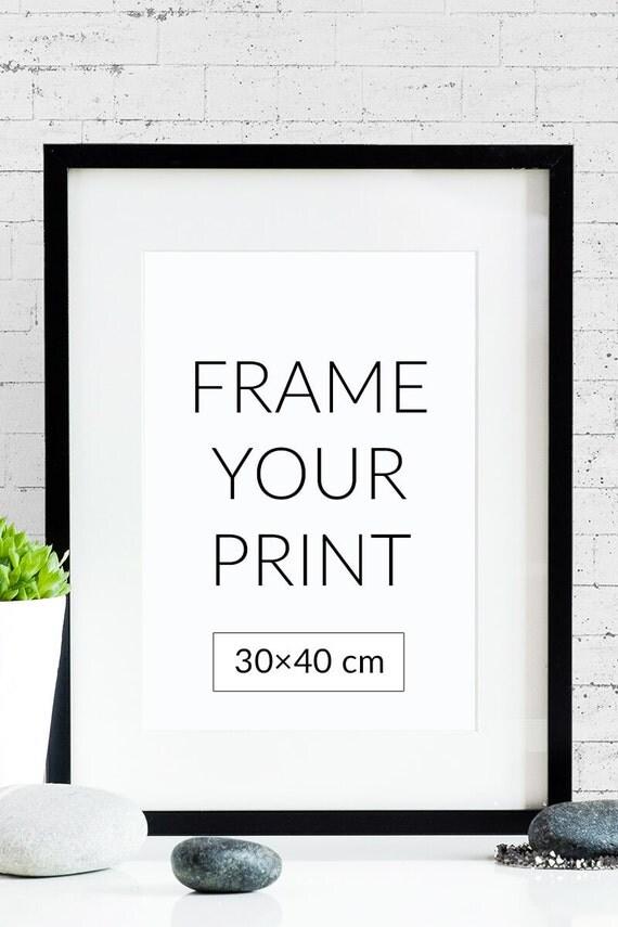 frame your poster size 30x40cm 12x16. Black Bedroom Furniture Sets. Home Design Ideas
