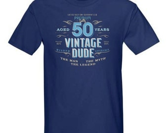 50th Birthday Gift For Men - Vintage Dude Aged 50 Years The Man The Myth The Legend - 1967 T-shirt Gift idea VD-50