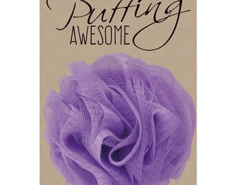 Party Favor - You're Puffing Awesome - Body Pouf Party Favor Printable