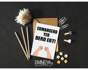 Ermahgerd Greeting Card//Funny Congratulations Card//You Did it Card