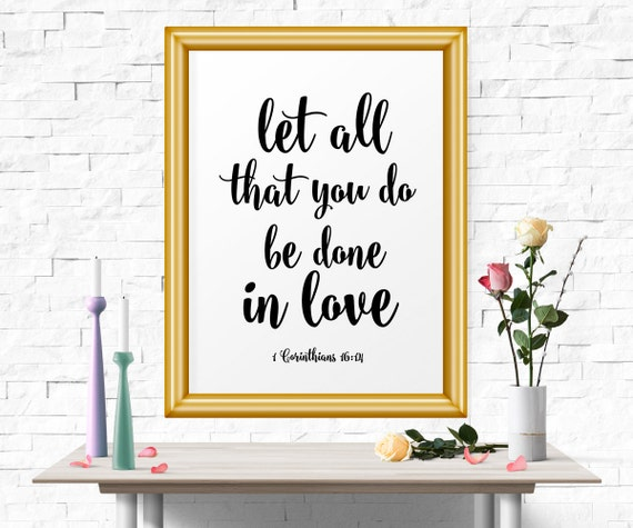 Love Quotes About Life: Inspirational Poster Let All That You Do Be Done In Love