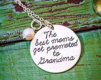 The Best Moms Get Promoted to Grandma Necklace • Sterling Silver Birth Announcement • New Grandma Gift • Grandma Quote • Birthday Mom Quote