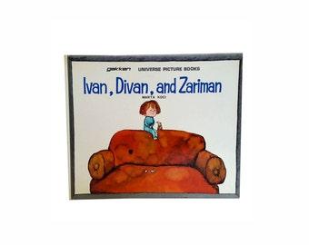 Ivan, Divan and Zariman